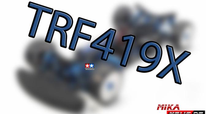 Neuer Tamiya TRF419X – voraussichtlich im Mai 2016