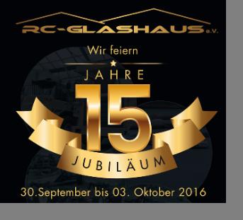 RC-Glashaus erwartet volles Haus zum 15. Geburtstag