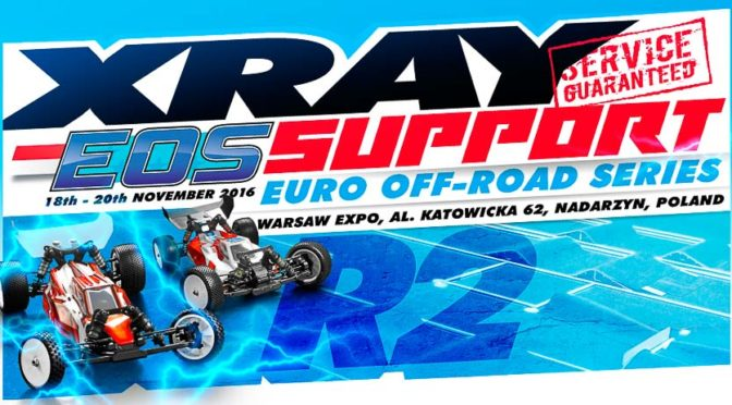 Xray-Support – EOS Round 2 in Warschau vom 18.-20.11.2016
