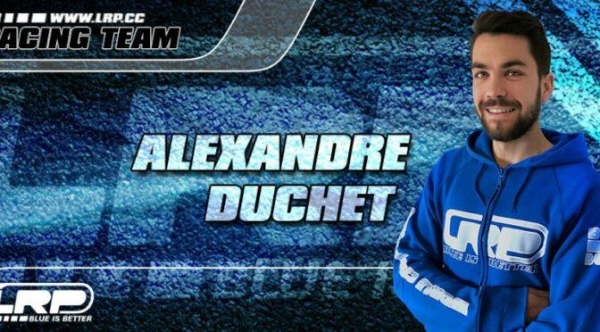 Alexandre Duchet wird Mitglied im LRP Team!