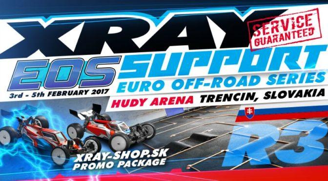 XRAY support @ EOS Slovakia R3