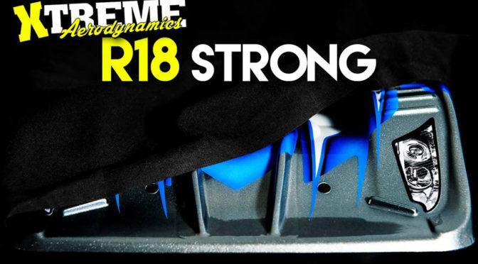 "Xtreme Aerodynamics R18 ""Strong"" teaser"