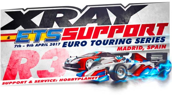 Xray Support beim ETS Round 3 in Madrid
