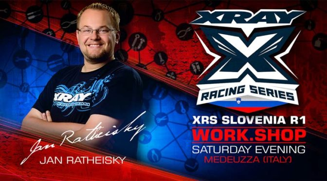 XRAY Workshop XRS Slovenia R1 mit Jan Ratheisky
