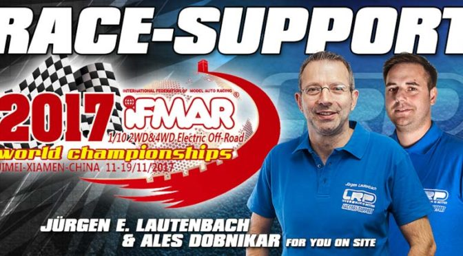 LRP Race-Support bei der IFMAR WM in Xiamen-China