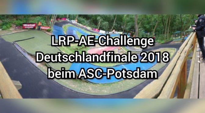 LRP-AE-CHALLENGE – DAS DEUTSCHLANDFINALE 2017
