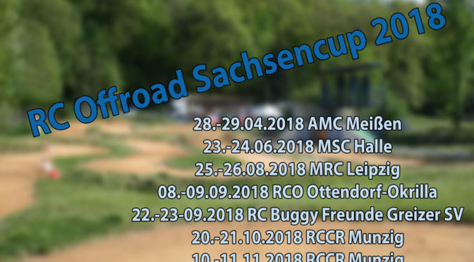 Achte Auflage des RC Offroad-Sachsencup 2018 – Es ist serviert