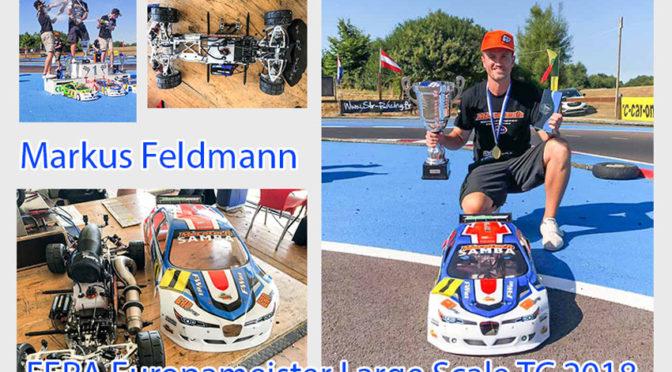 Der EFRA Europameister 1/5 TC 2018 Markus Feldmann im Interview