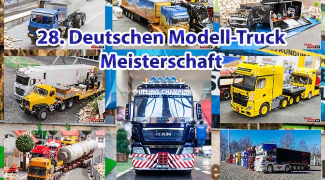Einladung zur 28. Deutschen Modell-Truck Meisterschaft