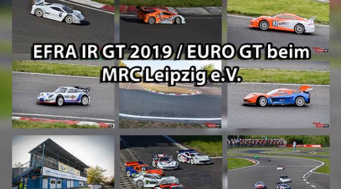 EFRA IR GT 2019 / EURO GT beim MRC Leipzig e.V.