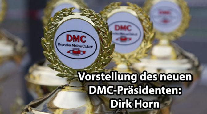 Dirk Horn – Neuer Präsident vom Deutscher Minicar Club e.V.