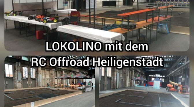 LOKOLINO 2019 mit dem RC Offroad Heiligenstadt e.V.