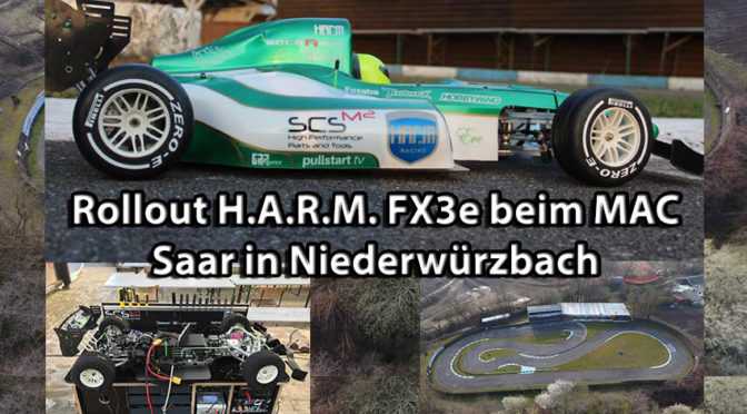 Rollout H.A.R.M. FX3e beim MAC Saar in Niederwürzbach (23/24.03.2019)