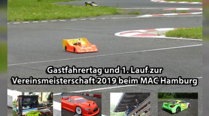 Gastfahrertag und 1. Lauf zur Vereinsmeisterschaft 2019 beim MAC Hamburg e.V.