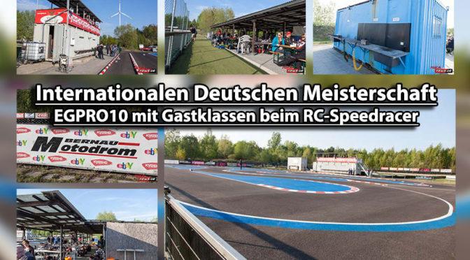 Internationalen Deutschen Meisterschaft EGPRO10 mit Gastklassen
