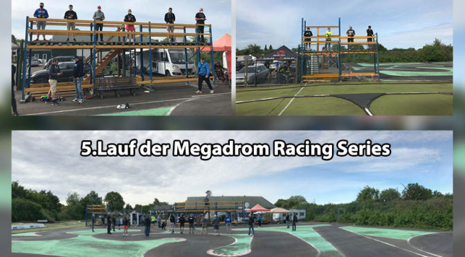 Weiter ging es mit dem 5.Lauf der Megadrom Racing Series