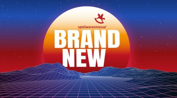 Spielwarenmesse BrandNew: Der Neuheiten-Countdown läuft