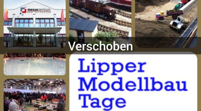 LIPPER MODELLBAU TAGE 2021 – Verschoben