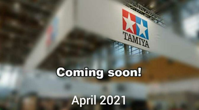 Tamiya News für April 2021