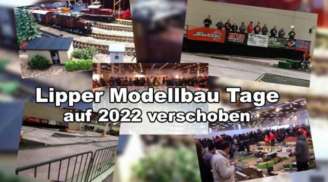 Lipper Modellbau Tage auf 2022 verschoben