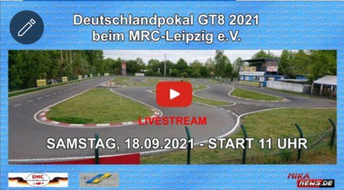Drei Tage DEUTSCHLANDPOKAL GT8 2021 BEIM MRC-LEIPZIG E.V.