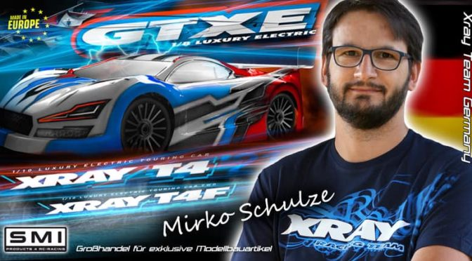 Mirko Schulze – Viel Erfolg bei Xray Team Germany