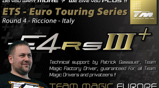 Team Magic mit Patrick Gassauer beim ETS Round 4 @ Riccione in Italien