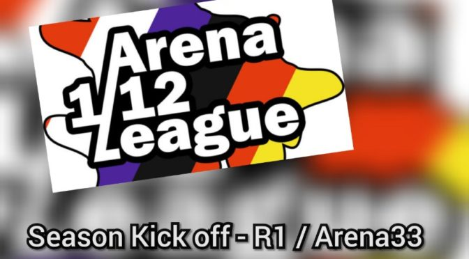 Arena 1/12 League – Season Kick off – R1 / Arena33