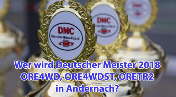 Wer wird Deutscher Meister ORE4WD / TR2