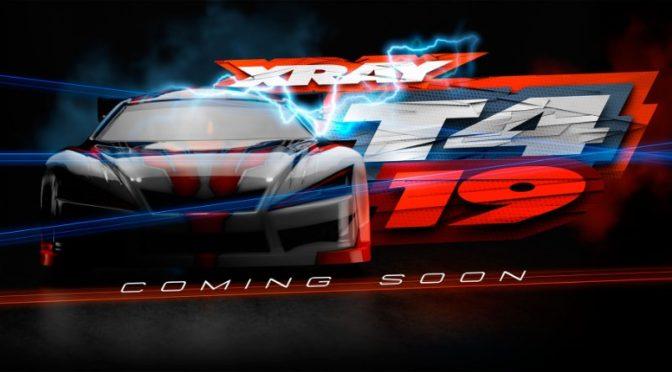 XRAY T4 2019 Coming Soon