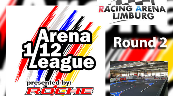 ARENA 1/12 LEAGUE – R2 / Racing Arena Limburg
