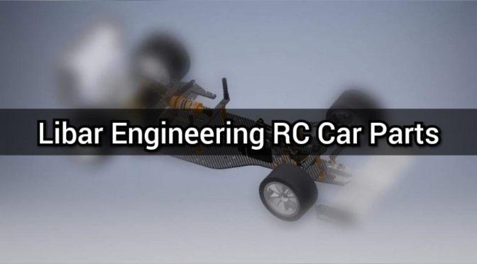 Libar Engineering RC Car Parts