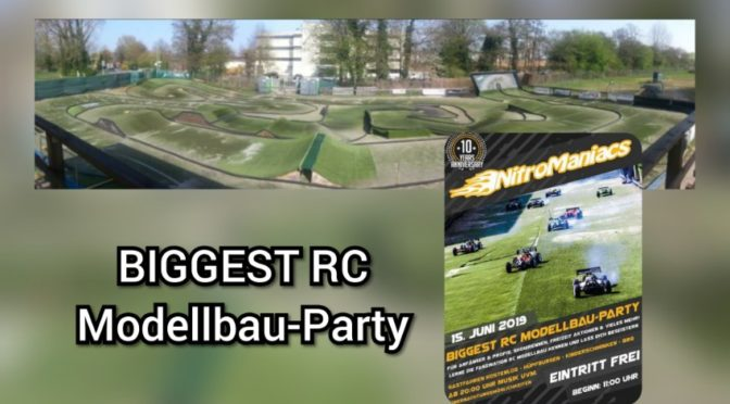 The BIGGEST RC Modellbau-Party bei den NitroManiacs