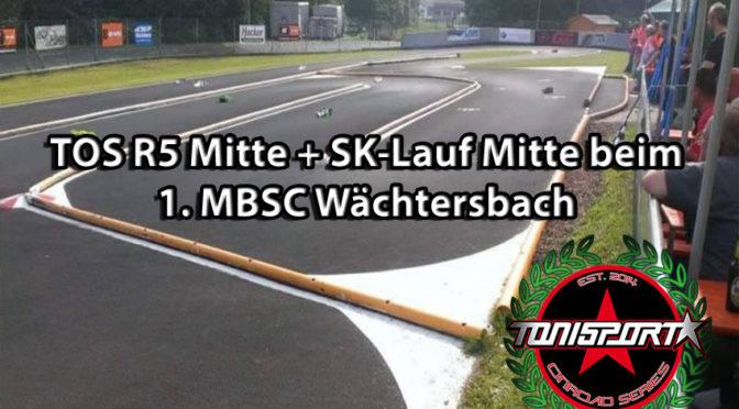 TOS R5 Mitte + SK-Lauf Mitte beim 1. MBSC Wächtersbach