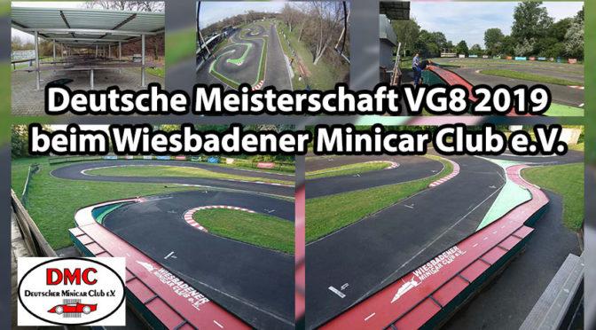 Deutsche Meisterschaft VG8 2019 beim Wiesbadener Minicar Club e.V.