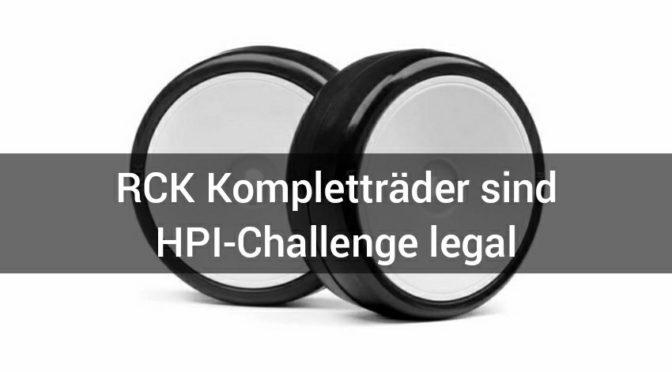 RCK Kompletträder sind HPI-Challenge legal