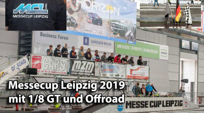 Messecup 2019 – Jetzt mit GT und Offroad