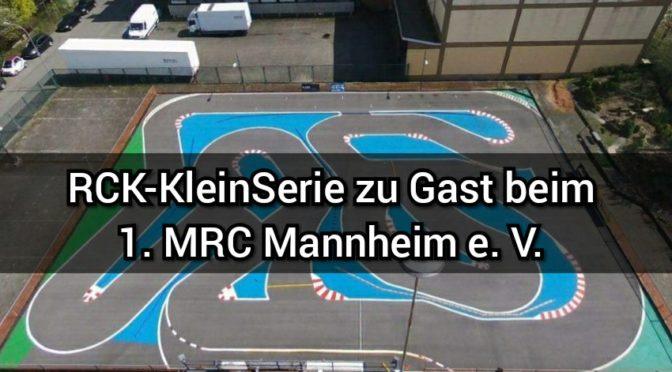 Die RCK-KleinSerie + FWD ist zu Gast beim 1.MRC Mannheim e.V.