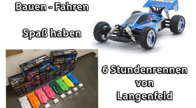 Bauen – Fahren – Spaß haben….Das 6 Stundenrennen von Langenfeld
