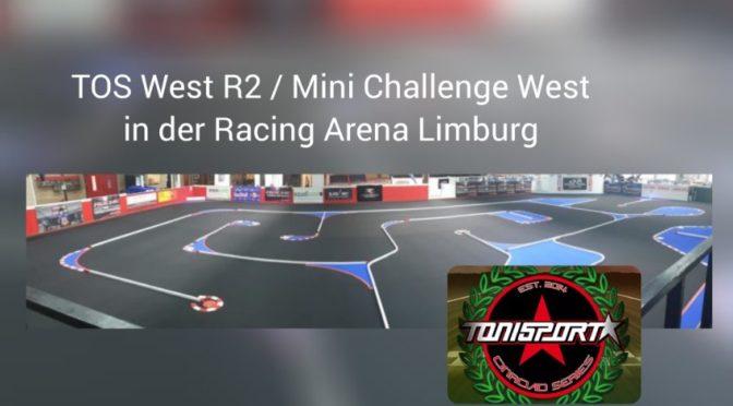 TOS West R2 und Mini Challenge West in der Racing Arena Limburg