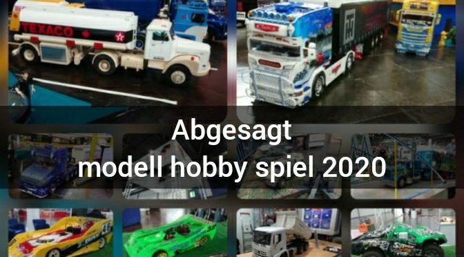 Die modell hobby und spiel 2020 wurde abgesagt