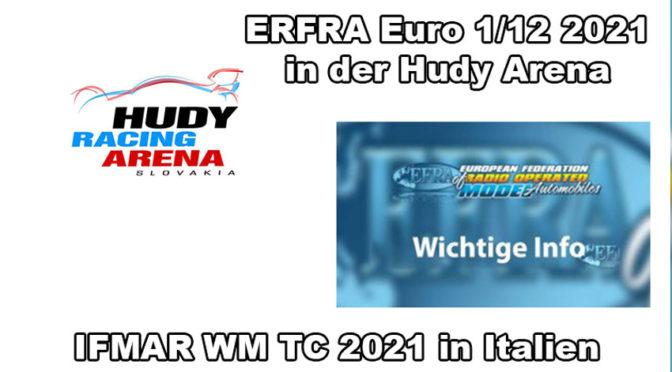 IFMAR WC ISTC 1/10 2021 in Italien und die Euro 1/12 in der HUDY ARENA