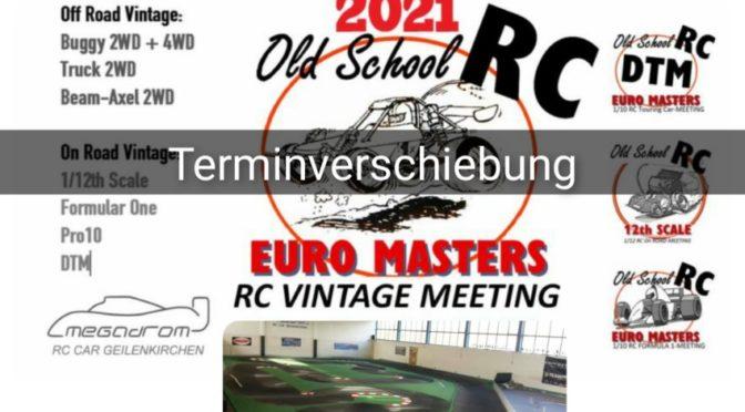 Terminverschiebung – OLD SCHOOL RC EURO MASTERS 2021 IN GEILENKIRCHEN