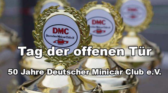 Tag der offenen Tür – 50 Jahre Deutscher Minicar Club