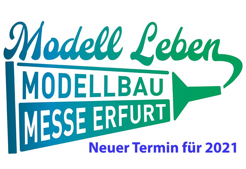 Neuer Termin der Modell Leben - Messe Erfurt 2021 ...