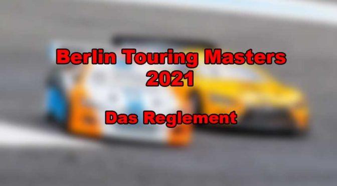 Das Reglement des Berlin Touring Masters für 2021 steht