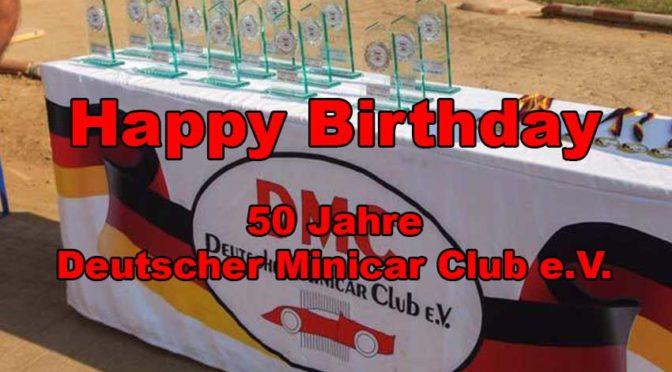 Happy Birthday – Der Deutsche Minicar Club e.V. wird 50