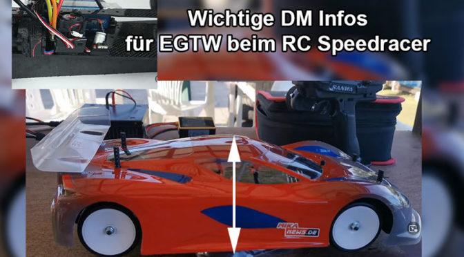 Wichtige Info zur DM EGTW und F1 beim RC-Speedracer